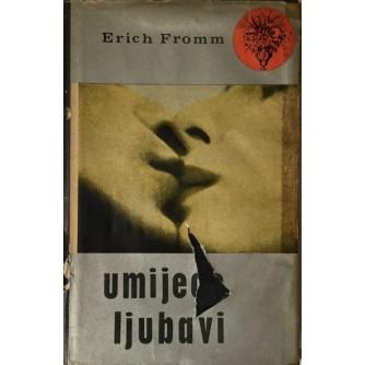 Erich Fromm: Umijeće ljubavi
